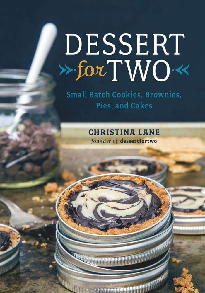 Dessert for Two Cookbook by Christina Lane