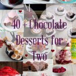 40+ Chocolate Desserts for Two
