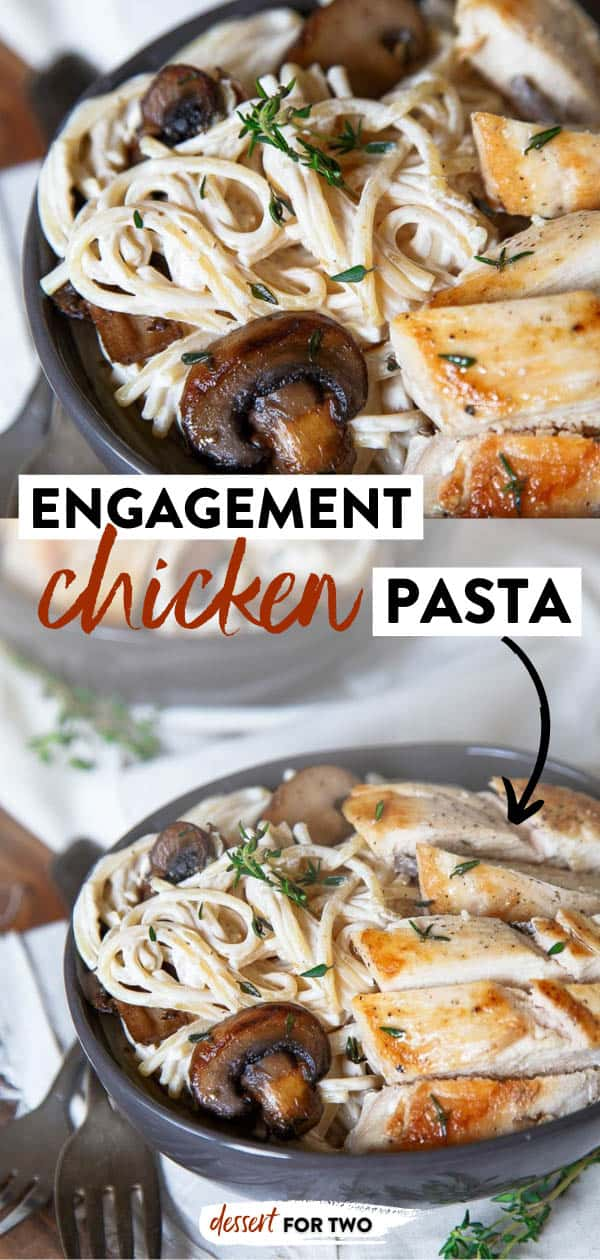 Engagement chicken pasta for two! Romantic dinner for two featuring creamy pasta, seared mushrooms and perfectly cooked chicken. This cream cheese pasta sauce method is one you need to know! #engagementchicken #chicken #chickenbreast #chickendinners #mushroom #pasta #pastafortwo #romantic #romanticmeals #datenight #cookingfortwo