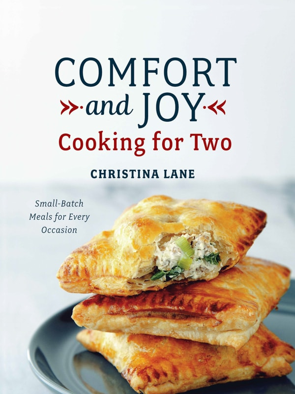 Comfort and Joy Cookbook by Christina Lane