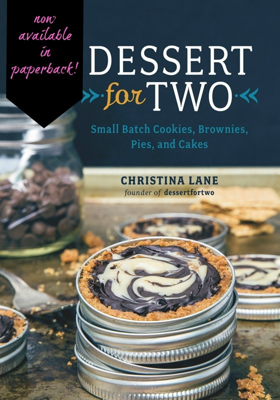 Dessert for Two cookbook in paperback!