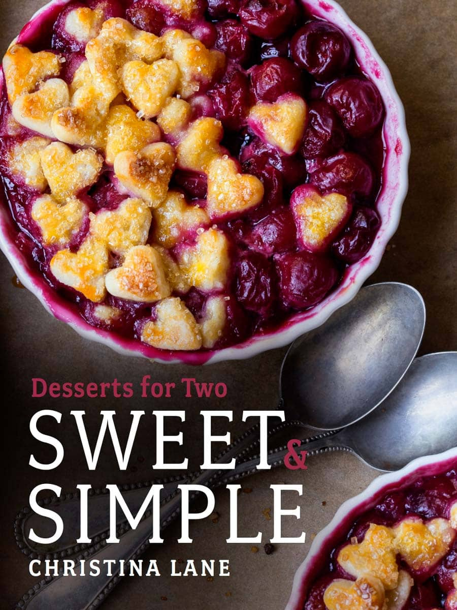 Sweet & Simple Desserts for Two Cookbook by Christina Lane
