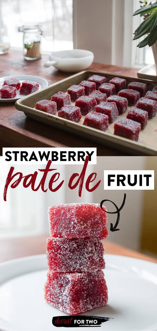 Pate de fruit made with fresh strawberries. Homemade strawberry gummy candy made with strawberries and pectin. Pâte de fruits can be easy!