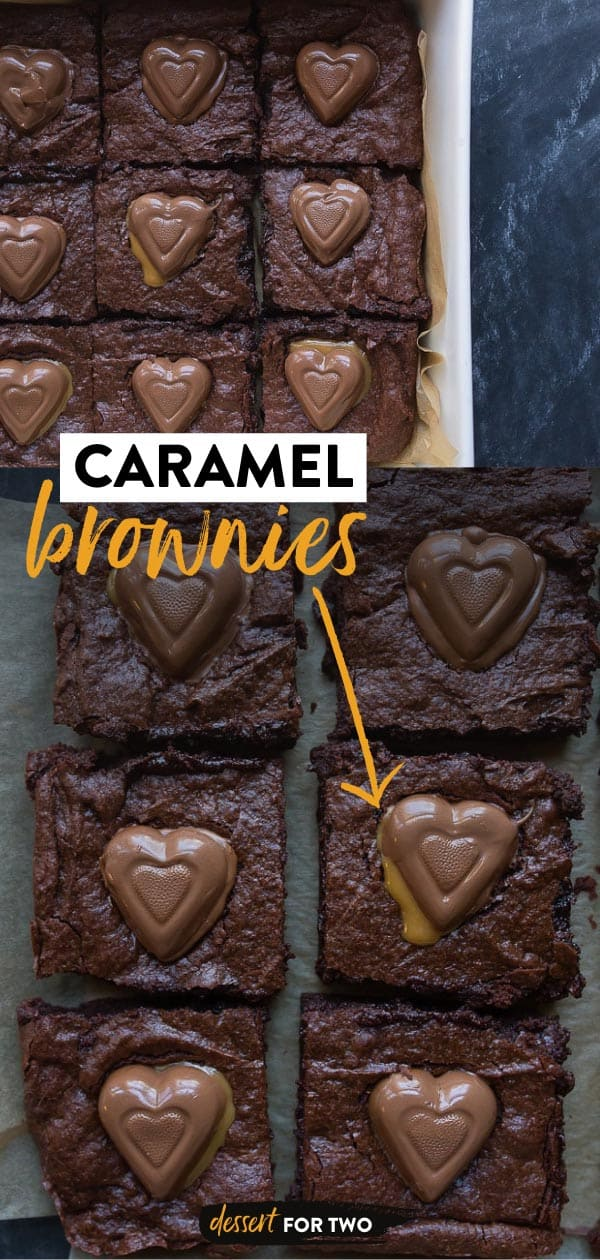 Caramel brownies recipe made from scratch with chocolate caramel hearts on top for a cute Valentine's day dessert for two.