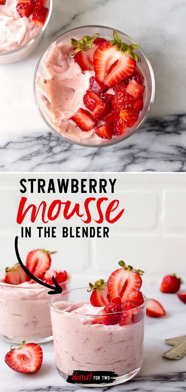 Strawberry Mousse for Two - made entirely in the blender! So creamy and easy! #strawberry #mousse #fortwo #dessertfortwo #smallbatch #strawberrymousse