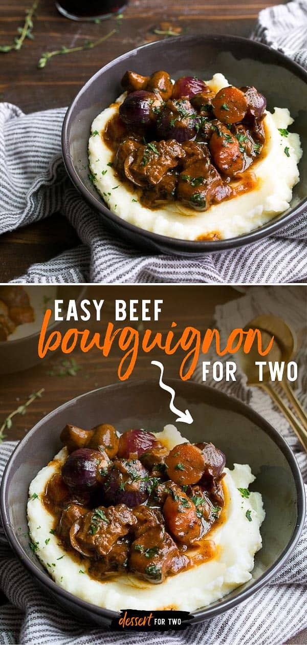 Classic French Beef Bourguignon for Two. Classic Beef Burgundy stew made with beef, red wine, whole mushrooms and baby pearl onions. Romantic dinner for two people for Valentine's Day!