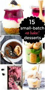 15 Small Batch No-Bake Summer Desserts