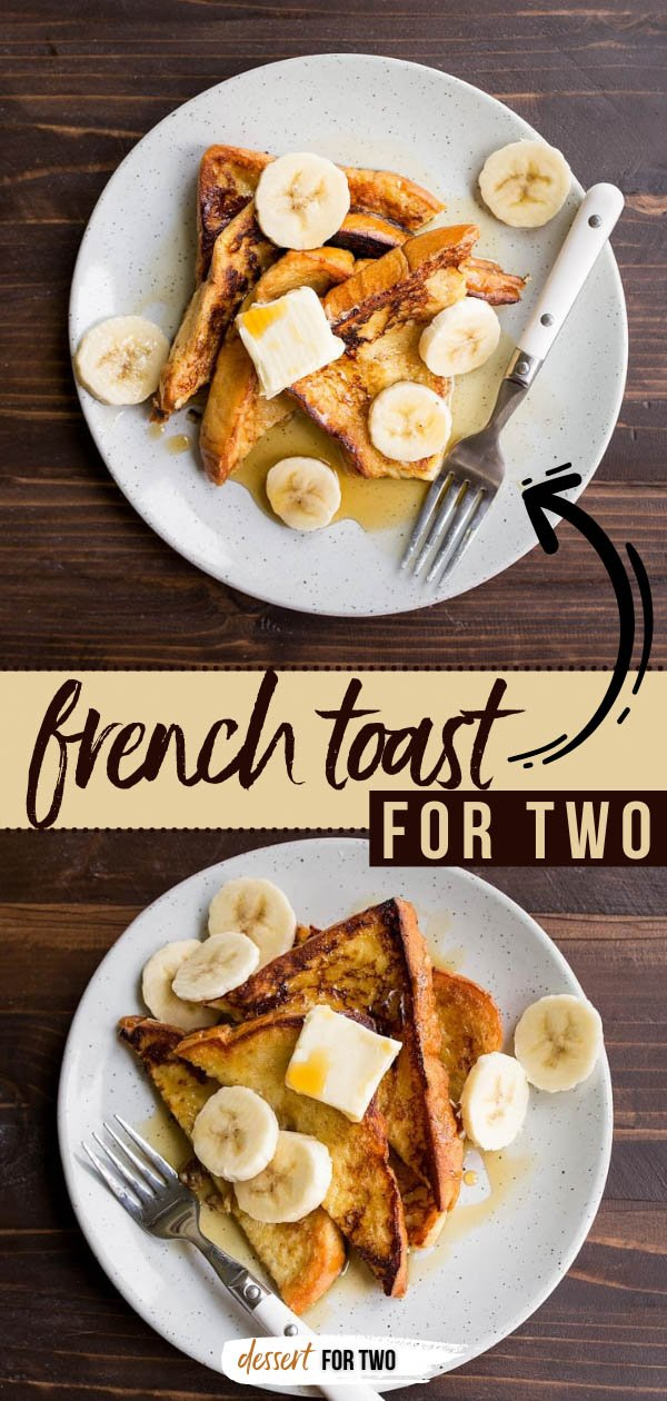 French Toast for Two! A small batch recipe for French Toast made with brioche bread, a sweet custard and fresh fruit. The absolute BEST french toast recipe! #frenchtoast #brioche #briochefrenchtoast #frenchtoastfortwo #fortwo #breakfast #brunch #makeahead #freezerfrenchtoast