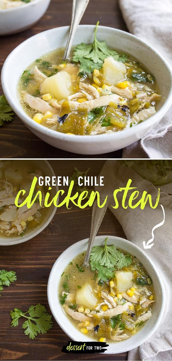 Green Chile Chicken Stew for Two. Use fresh roasted Hatch green chiles to make this incredible chicken stew with potatoes and corn. #hatchgreenchile #hatchchiles #greenchilechickenstew #chickenstew #chicken #chickensoup #newmexico #hatchgreenchilerecipes #hatchgreenchiles