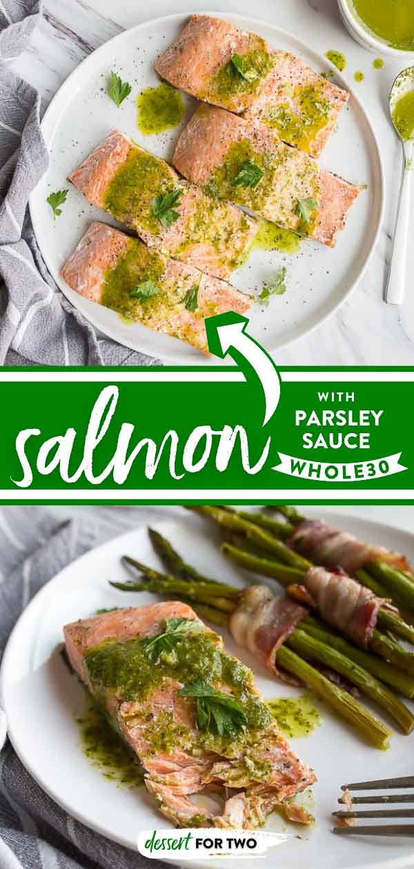 Whole30 salmon with parsley sauce. A great salmon sauce recipe that makes dinner fresh and bright. Plus, the way to cook restaurant salmon with crispy skin! #whole30 #whole30salmon #salmonsauce #whole30dinner #whole30lunch #crispysalmon #salmonskin #parsleysauce #parsleyoil