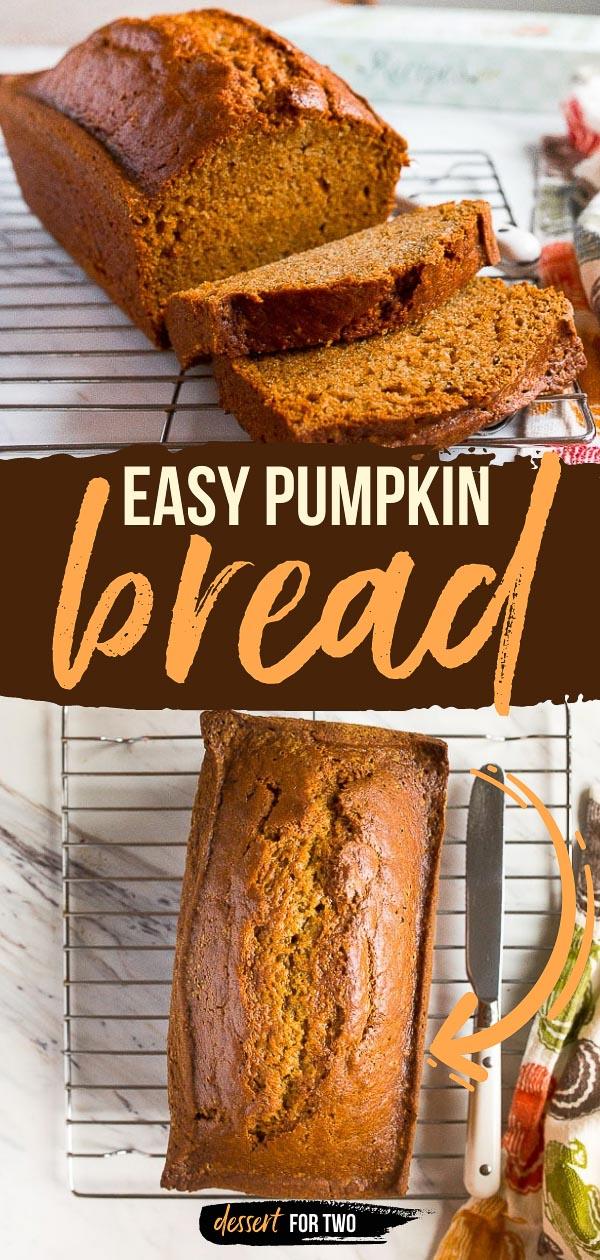 Easy one bowl pumpkin bread.