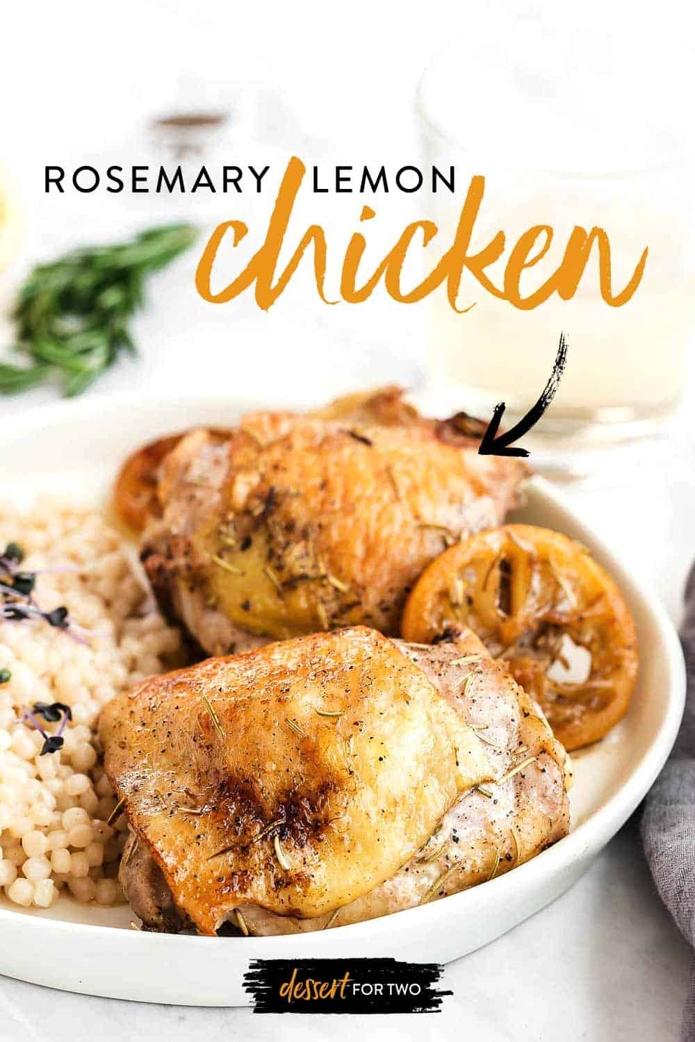 Lemon rosemary chicken thighs for two. Easy lemon rosemary chicken marinade for baked chicken thighs. #rosemarychicken #chicken #chickenthighs #lemonrosemary #chickenfortwo #dinnerfortwo #cookingfortwo
